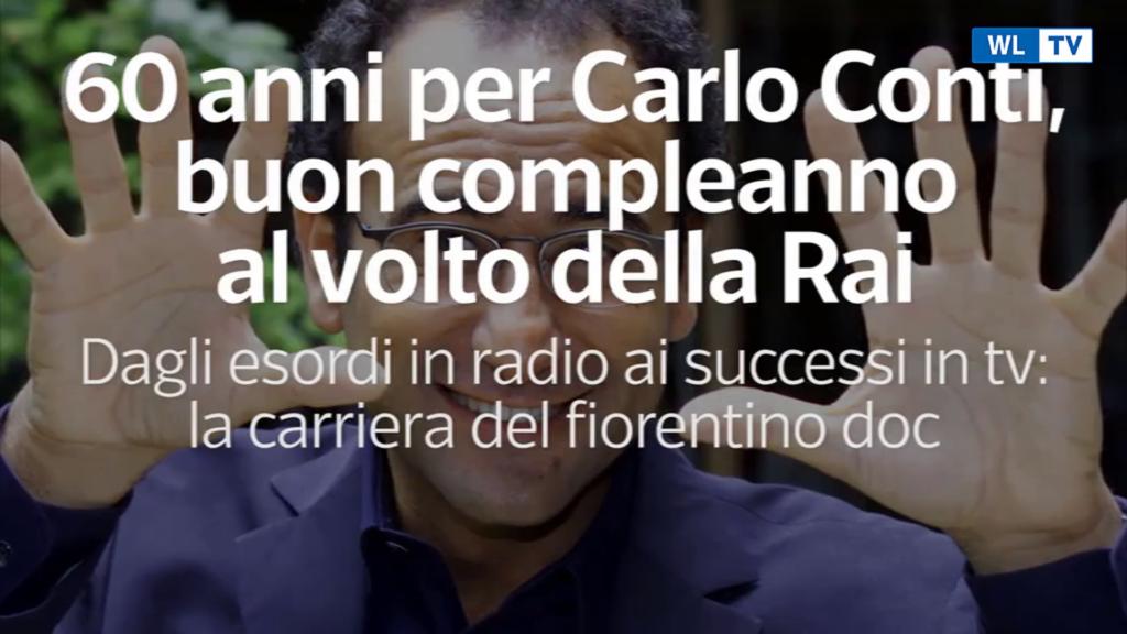 Carlo Conti compie 60 anni: buon compleanno al volto della Rai