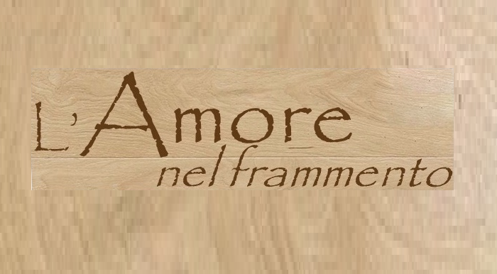 L'Amore nel frammento