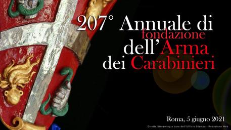 Festa dell'Arma dei Carabinieri, la cerimonia del 207° Annuale della fondazione –  La diretta